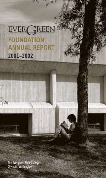 FOUNDATION ANNUAL REPORT - The Evergreen State College