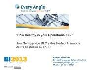How self-service BI creates perfect harmony between ... - Every Angle