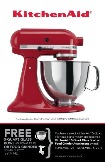 Purchase a select KitchenAid® 5-Quart Tilt-Head Stand Mixer* and ...