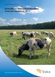 Kunnallisen eläinlääkintähuollon resurssit Suomessa 2011 - Evira