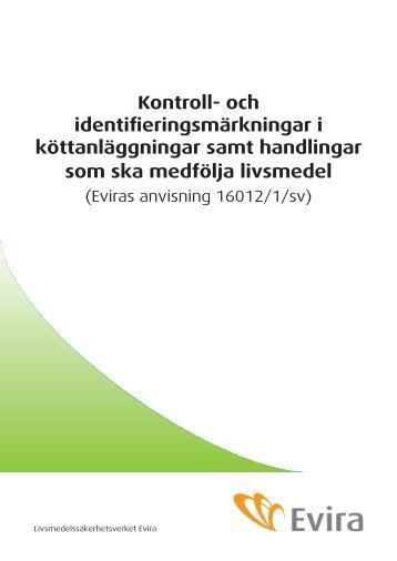 Kontroll- och identifieringsmärkningar i köttanläggningar ... - Evira
