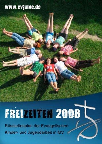 FREIZEITEN 2008 - Evangelische Jugend Mecklenburg