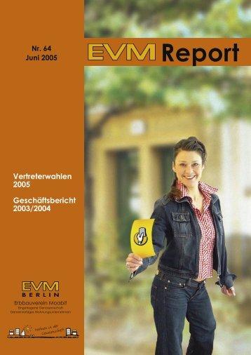 EVM-Report Nr. 64 Vertreterwahlen 2005 ... - EVM Berlin eG