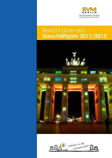 Bericht über das Geschäftsjahr 2011/2012 - EVM Berlin eG