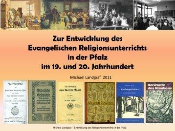 Zur Entwicklung des Evangelischen Religionsunterrichts in der Pfalz ...
