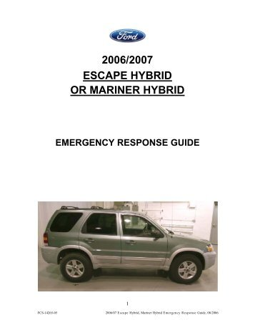 2006/2007 escape hybrid or mariner hybrid - Electric Vehicle Safety ...