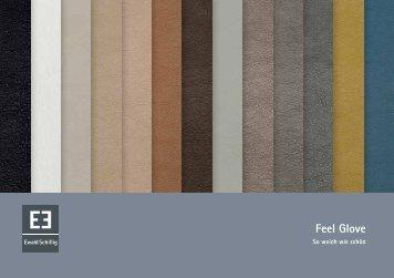 Feel Glove - Ewald Schillig