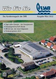 Das Kundenmagazin der EWB Ausgabe März 2012 - Energie- und ...