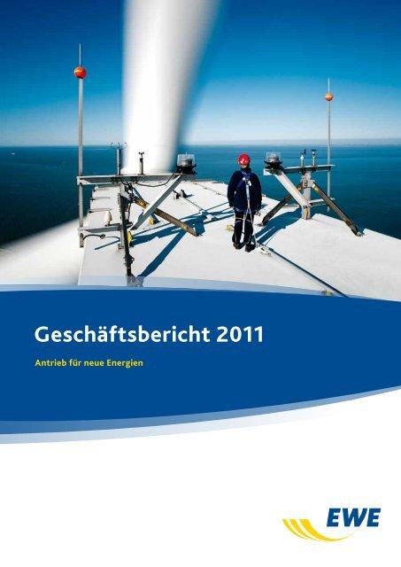 pdf4,1 MB Geschäftsbericht 2011 weiter - EWE AG
