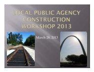 Local Public Agency Construction Workshop 2013