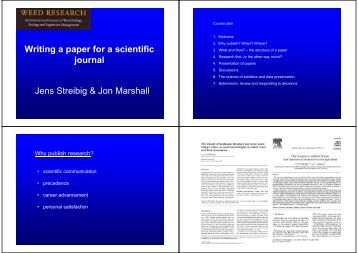 Writing a paper for a scientific journal Jens Streibig & Jon Marshall