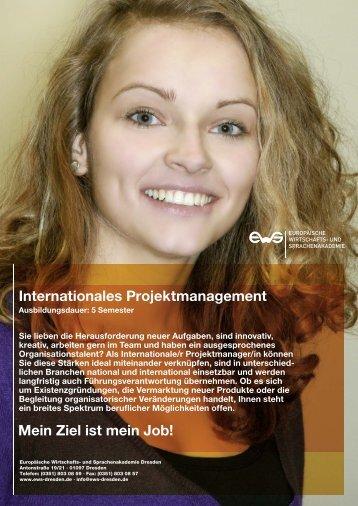 Internationales Projektmanagement Mein Ziel ist ... - EWS Leipzig