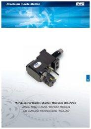 Precision meets Motion Werkzeuge für Mazak / Okuma / Mori ... - EWS
