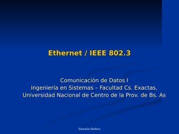 Ethernet / IEEE 802.3 - Facultad de Ciencias Exactas