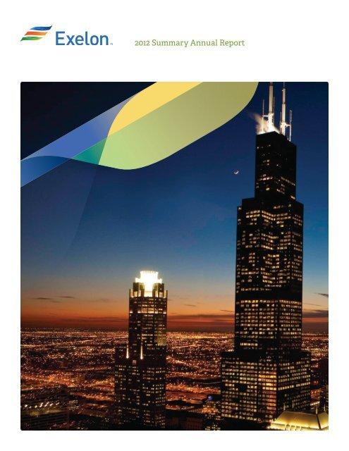 2012 Summary Annual Report - Exelon Corporation