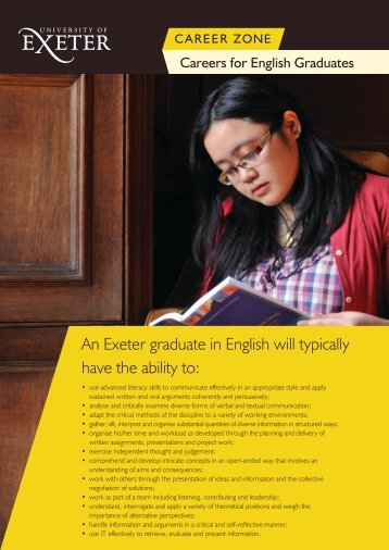 An Exeter graduate in English will typically have the ability to: