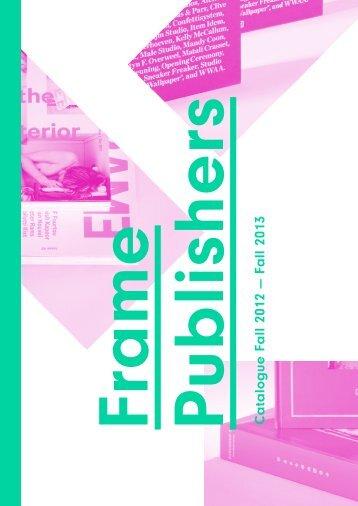 Catalogue Fall 2012 — Fall 2013 - Frame