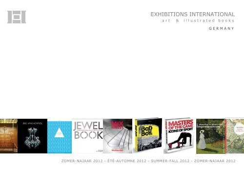 Exhibitions International Summer-Fall 2012 Germany