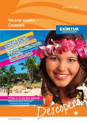 Vacanţe exotice Croaziere - Eximtur