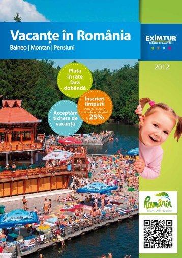 Vacante in Romania: Balneo / Montan / Pensiuni - Eximtur