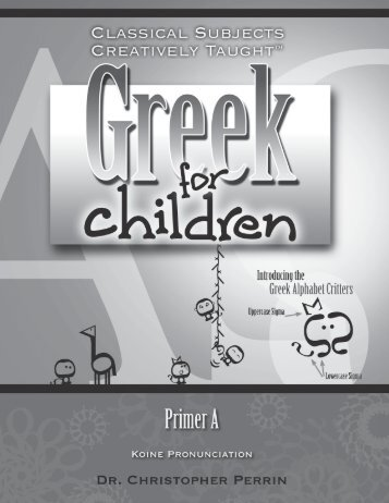 Greek for Children, Primer A - Exodus Books