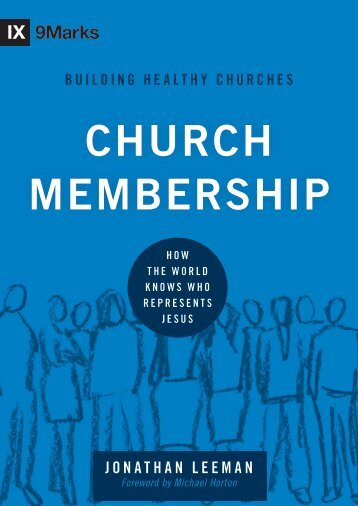 Church Membership: How the World Knows Who ... - Exodus Books
