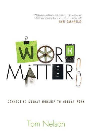 Work Matters: Connecting Sunday Worship to ... - Exodus Books