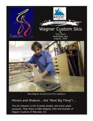 Wagner Custom Skis - ExoticSkis.Com