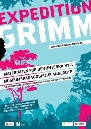 EXPEDITION GRIMM - Schulmaterialien