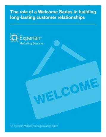 The role of a Welcome Series in building long-lasting ... - Experian