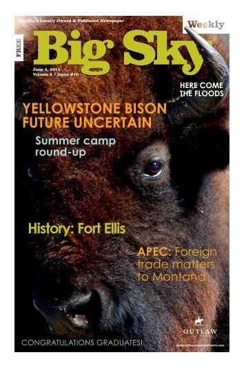 yellowstone bison future uncertain History: fort ellis - Explore Big Sky