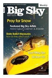 Pray for Snow - Explore Big Sky