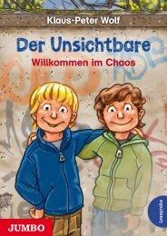 Klaus-Peter Wolf: Der Unsichtbare. Willkommen im Chaos