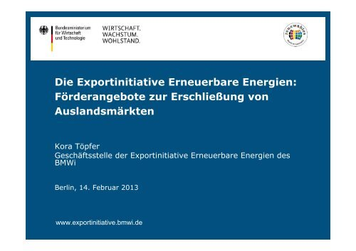 PDF: 957,2 KB - Exportinitiative Erneuerbare Energien - BMWi