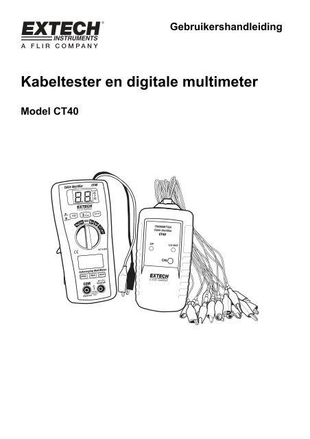Kabeltester en digitale multimeter - Extech Instruments