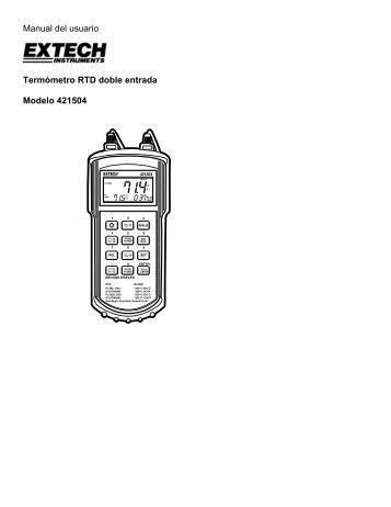 Manual del usuario Termómetro RTD doble entrada Modelo 421504