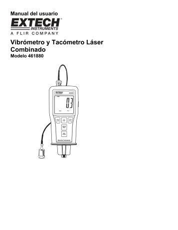 Vibrómetro y Tacómetro Láser Combinado - Extech Instruments