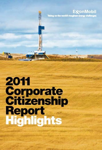 2011 Corporate Citizenship Report Highlights - ExxonMobil