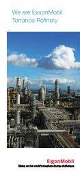 We are ExxonMobil Torrance Refinery