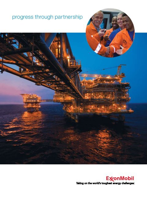 progress through partnership - ExxonMobil