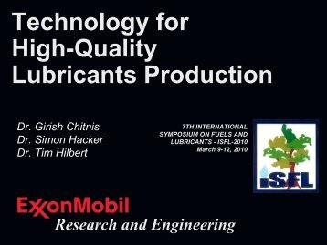 Technology for High-Quality Lubricants Production - ExxonMobil