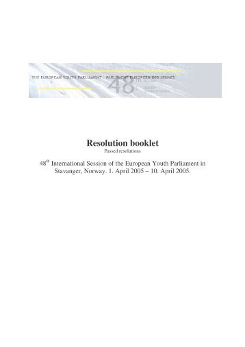 Resolutions Stavanger - European Youth Parliament