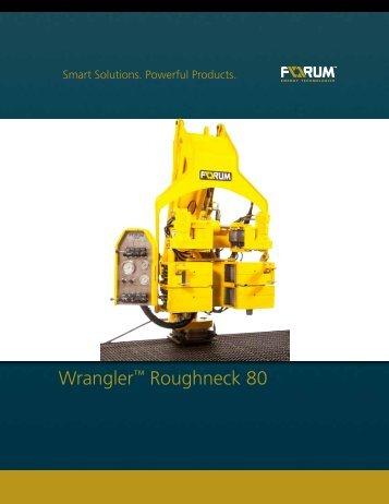 Wrangler™ Roughneck 80