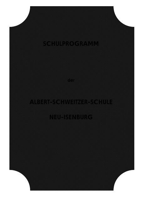 1. Pädagogische Grundlagen und Leitlinien - Albert-Schweitzer ...