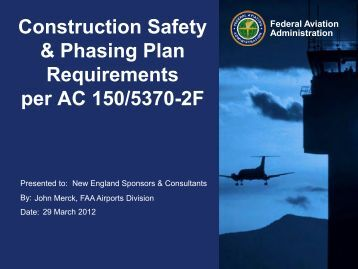 Construction Safety & Phasing Plan Requirements per AC 150 ... - FAA