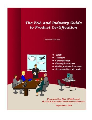 The FAA and Industry Guide to Product Certification