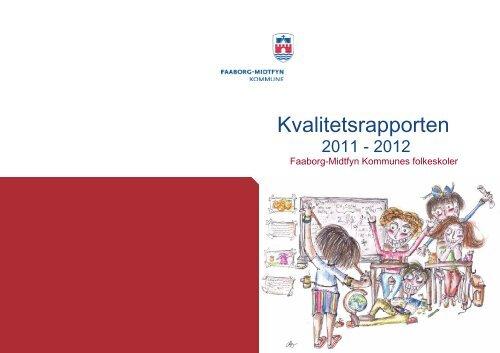 Kvalitetsrapport 2011-12 - Faaborg-Midtfyn kommune
