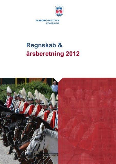 Regnskab & årsberetning 2012 - Faaborg-Midtfyn kommune
