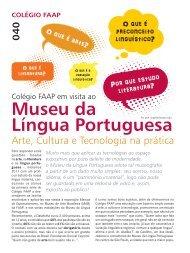 Colégio FAAP em visita ao Museu da Língua Portuguesa