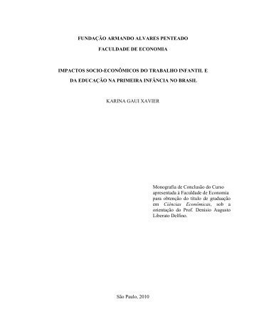 Título: Impactos Socio-Econômicos do Trabalho Infantil e da ... - Faap
